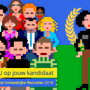 "Stem NU op jouw kandidaat voor de ""Meest Invloedrijke Recruiter"" van 2018 / Vote NOW for your candidate as the ""Most Influential Recruiter"" in 2018"